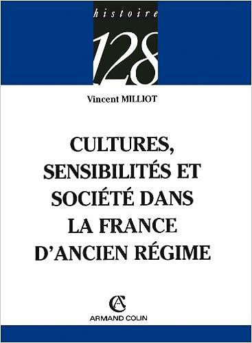 Livres gratuits en ligne Cultures, sensibilités et société dans la France d'Ancien Régime epub pdf