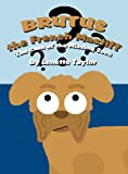 img - for Brutus the French Mastiff: The Case of the Missing Sock book / textbook / text book
