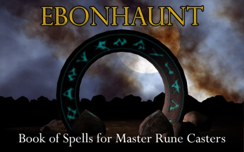 Ebonhaunt - Book of Spells  for Master Rune Casters