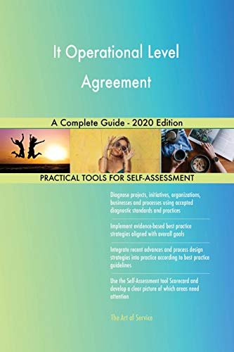 It Operational Level Agreement A Complete Guide - 2020 Edition