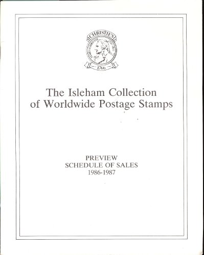 The Isleham Collection of Worldwide Postage Stamps: Preview Schedule of Sales 1986-1987