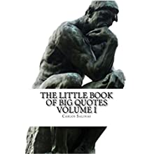 The Little Book of Big Quotes: Volume I Audiobook by Carlos Salinas Narrated by Charles King