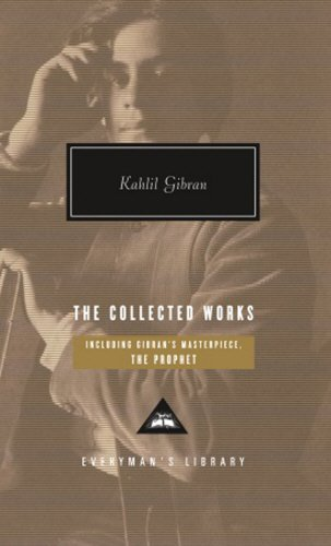 The Collected Works of Kahlil Gibran by Kahlil Gibran (2007-10-26)