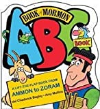 img - for Book of Mormon ABC Book a Lift-the-flap Book From Ammon to Zoram book / textbook / text book