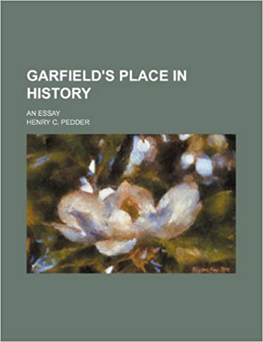 Book Garfield's place in history: An essay