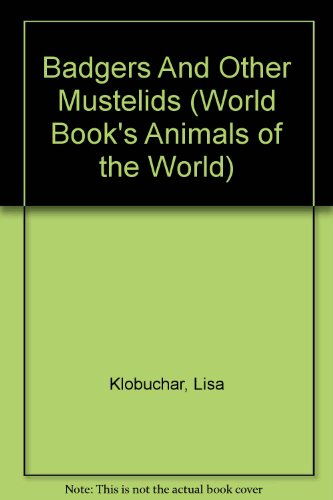 Descargar Libro Badgers And Other Mustelids Lisa Klobuchar