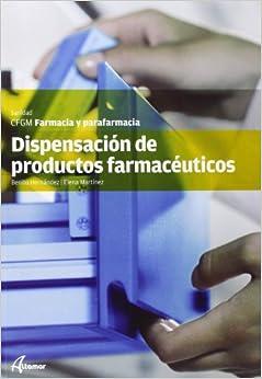Dispensación de productos farmacéuticos (CFGM FARMACIA Y PARAFARMACIA)