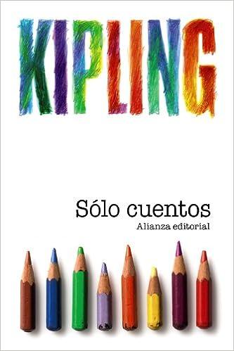 Sólo Cuentos: (para Niños) por Rudyard Kipling epub