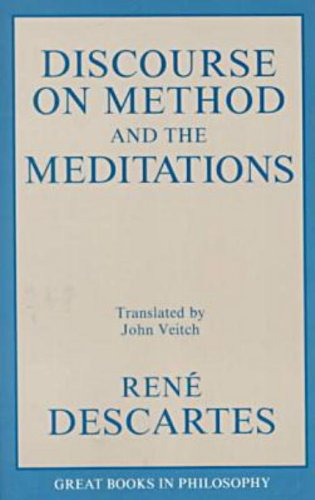 A Discourse on Method and Meditations (Great Books in Philosophy)