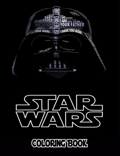 Star Wars Coloring Book: Coloring Book for Kids and Adults with Fun, Easy, and Relaxing Coloring Pages (Coloring Books for Adults and Kids 2-4 4-8 8-12+)