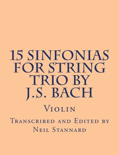 15 Sinfonias for String Trio by J.S. Bach (Violin): Violin (Volume 2) ebook