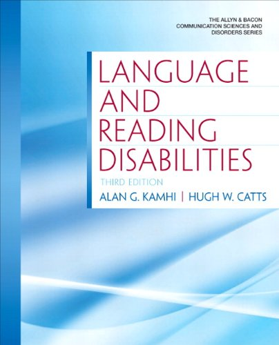 Language and Reading Disabilities (3rd Edition) (Allyn & Bacon Communication Sciences and Disorders) by Pearson