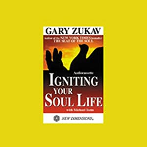 Igniting Your Soul Life Audiobook