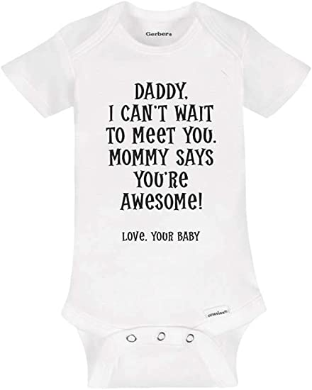 Hi Daddy I cant wait to meet you baby bodysuit infant surprise daddy one piece