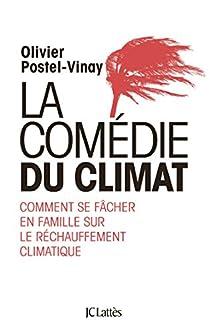 La comédie du climat par Postel-Vinay