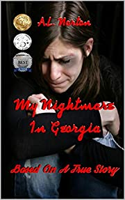 My Nightmare in Georgia (Based on A True Story)