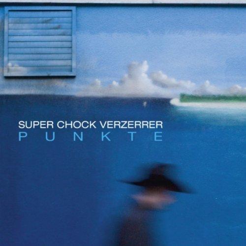 Super Chock (Super Chock Walk)