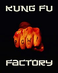 Kung Fu Factory: A Crime Factory Special