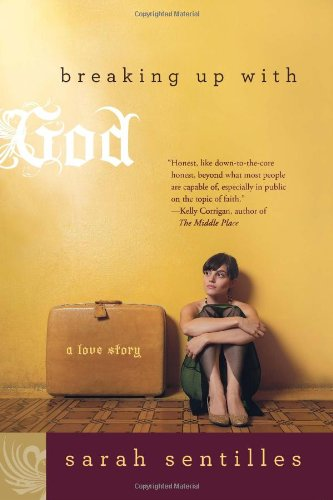 Read Online Breaking Up with God: A Love Story PDF