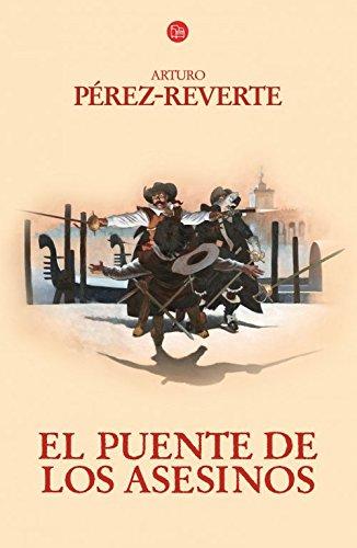 Descargar Libro El Puente De Los Asesinos Arturo Perez-reverte