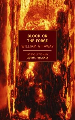 Blood on the Forge (05) by Attaway, William [Paperback (2005)]