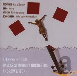 Tsontakis Man Of Sorrows Berg Piano Sonata Webern Variations
