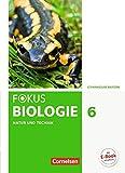 Fokus Biologie 6. Jahrgangsstufe - Gymnasium Bayern - Natur und Technik: Biologie: Schülerbuch