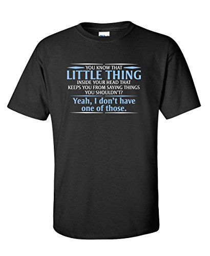 You Know The Little Thing Cool Graphic Sarcastic Sarcasm Novelty Funny T Shirt XL Black1