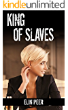 King of Slaves (Jenna's Story) (The Slave Series Book 5)