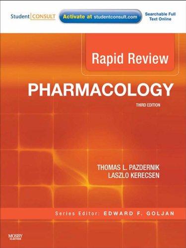 Rapid Review Pharmacology (3rd 2010) [Pazdernik & Kerecsen]