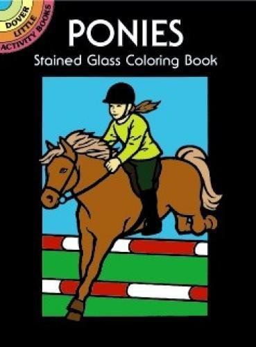 Ponies Stained Glass Coloring Book (Dover Stained Glass Coloring Book)]()