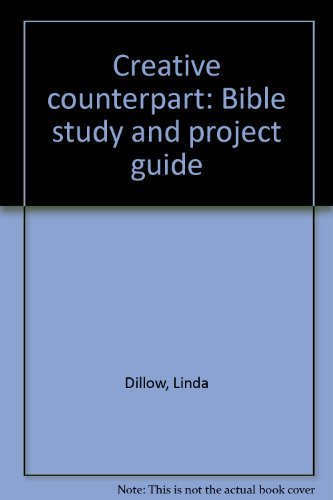 Creative counterpart: Bible study and project guide