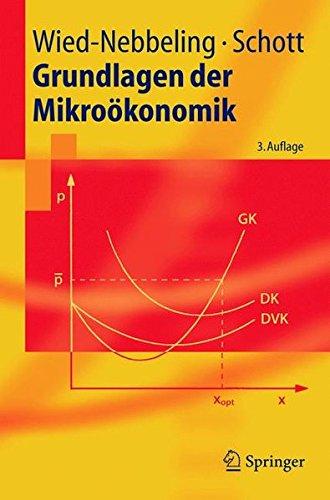 Grundlagen der Mikroökonomik (Springer-Lehrbuch) (German Edition) by Springer