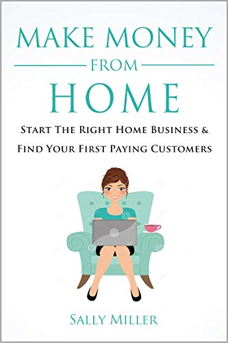 Make Money From Home by Sally Miller ebook deal