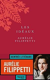 Les idéaux, Filippetti, Aurélie