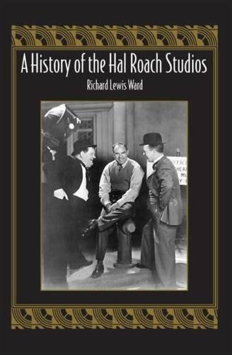 A History of the Hal Roach Studios PDF Text fb2 book