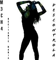 Descontrola (Con M3cha4) [Kr34g]