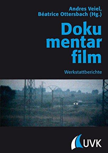 dokumentarfilm-werkstattberichte-praxis-film