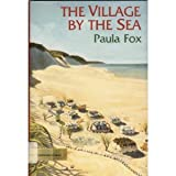 The Village by the Sea, Paula Fox, 0531057887