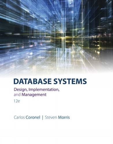 Database Systems: Design, Implementation, & Management cover