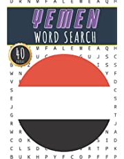 Yemen Word Search: 40 Fun Puzzles With Words Scramble for Adults, Kids and Seniors | More Than 300 Yemenis Words and Vocabulary On Cities, Famous Yemeni Places and Monuments, Nature and Wildlife Terms, Culture Of Country, History and Heritage.