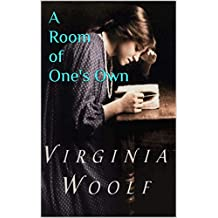 A Room of One's Own: (Annotated)