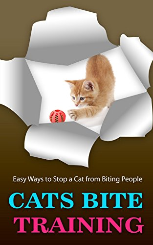 Cats Bite Training: Easy Ways to Stop a Cat from Biting People