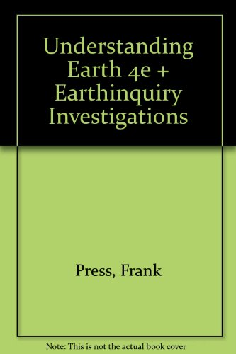 Understanding Earth 4e & EarthInquiry Investigations