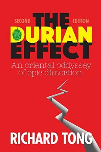 The Durian Effect by Mr Richard Tong (2015-08-24)