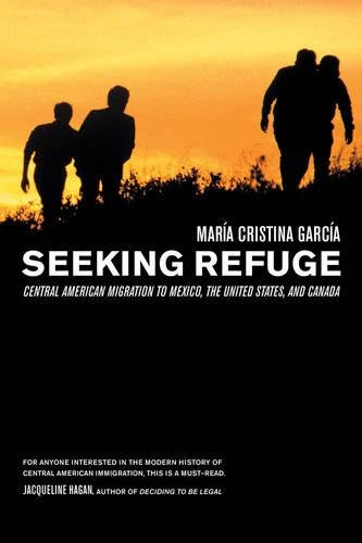 Seeking Refuge: Central American Migration to Mexico, the United States, and Canada PDF