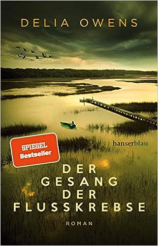 Ein tolles Buch - Der Gesang der Flusskrebse