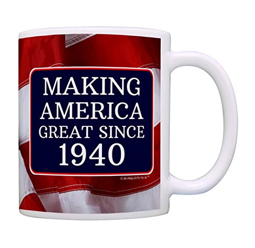 Making American Great Since 1940 Coffee Mug