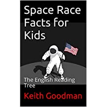 Space Race Facts for Kids: The English Reading Tree