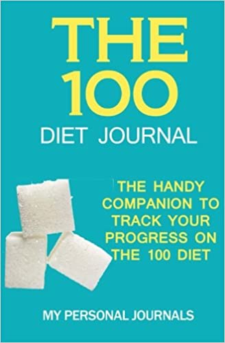 the 100 diet journal the handy companion to track your progress on